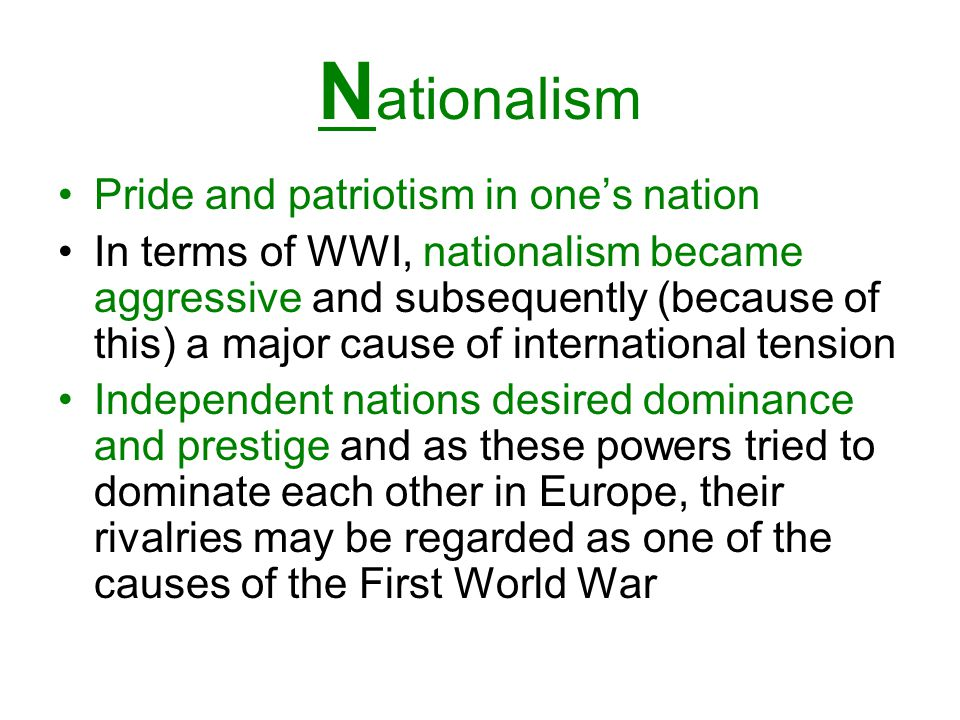 Nationalism Pride and patriotism in one's nation