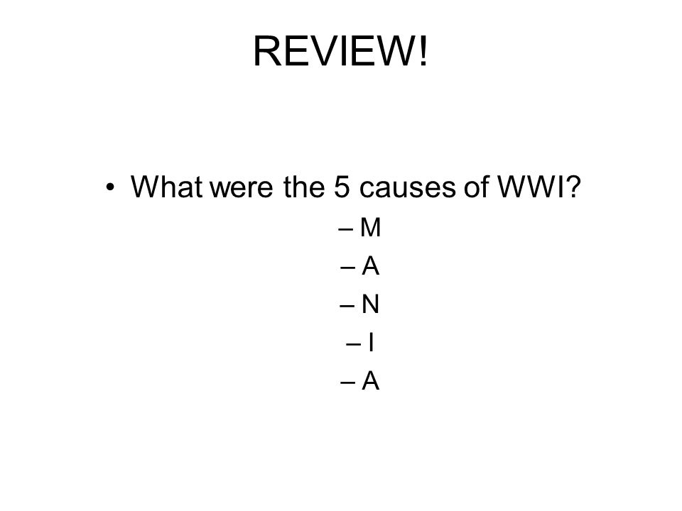 What were the 5 causes of WWI