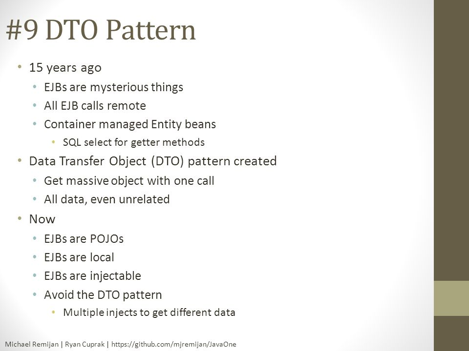 #9 DTO Pattern 15 years ago Data Transfer Object (DTO) pattern created