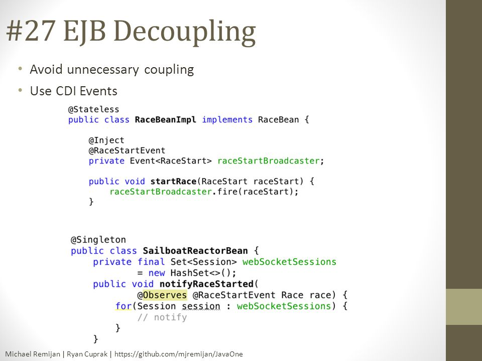 #27 EJB Decoupling Avoid unnecessary coupling Use CDI Events