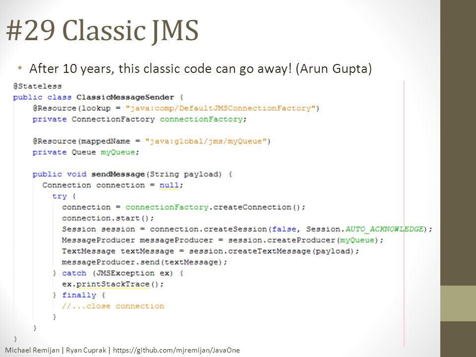 #29 Classic JMS After 10 years, this classic code can go away! (Arun Gupta) [Michael]