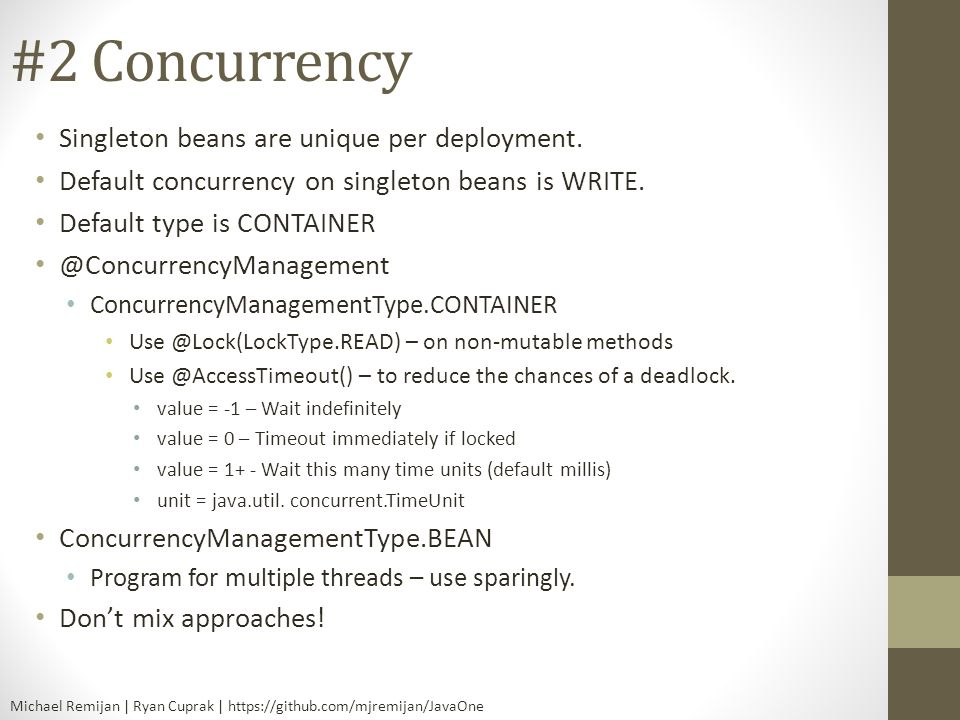 #2 Concurrency Singleton beans are unique per deployment.