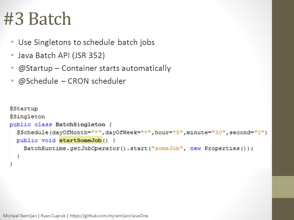 #3 Batch Use Singletons to schedule batch jobs
