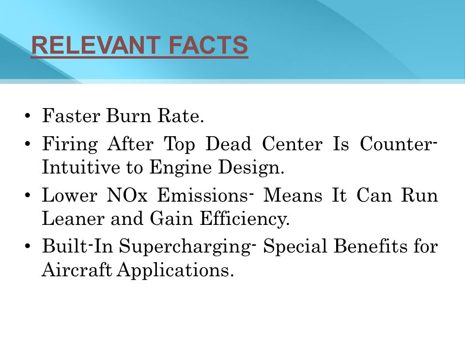 RELEVANT FACTS Faster Burn Rate.