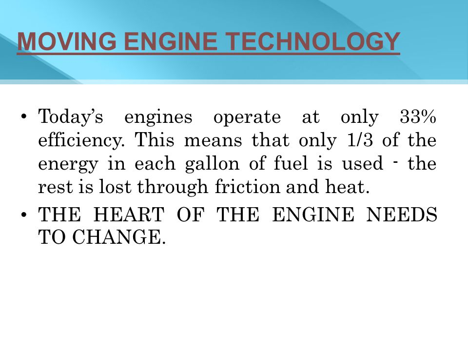 MOVING ENGINE TECHNOLOGY