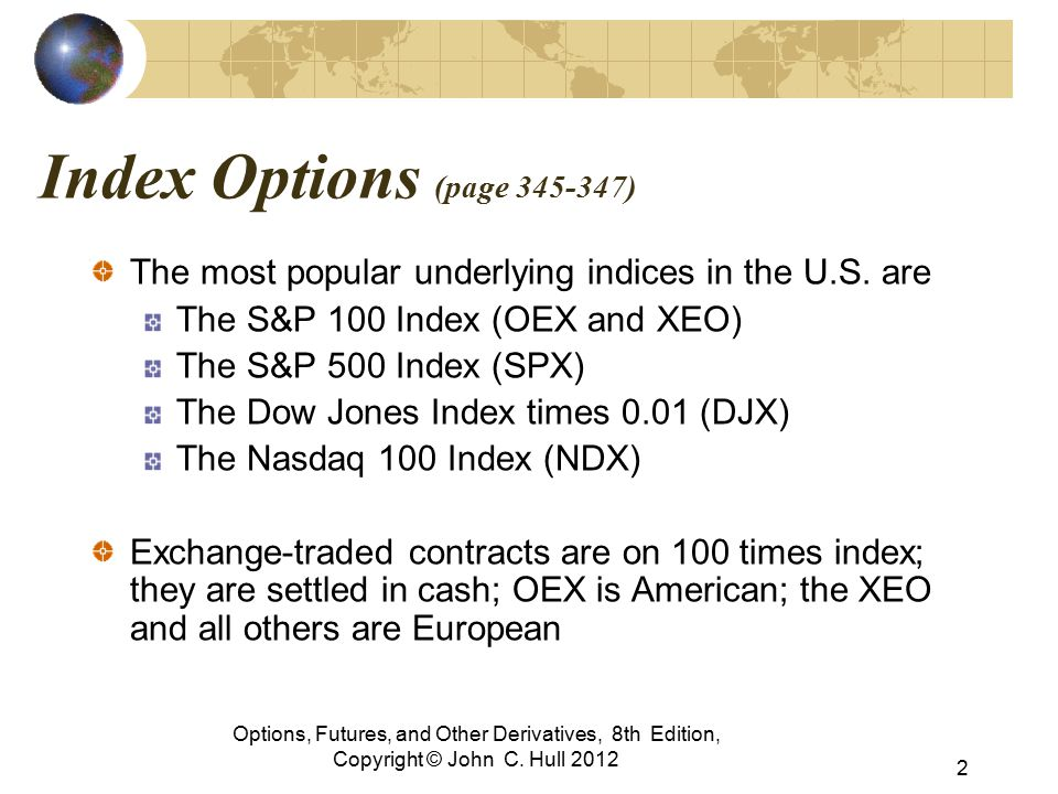 Chapter 16 Options on Stock Indices and Currencies - ppt video