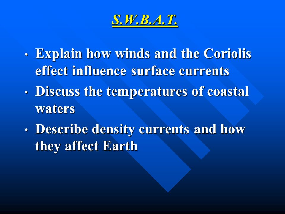 Explain how winds and the Coriolis effect influence surface currents