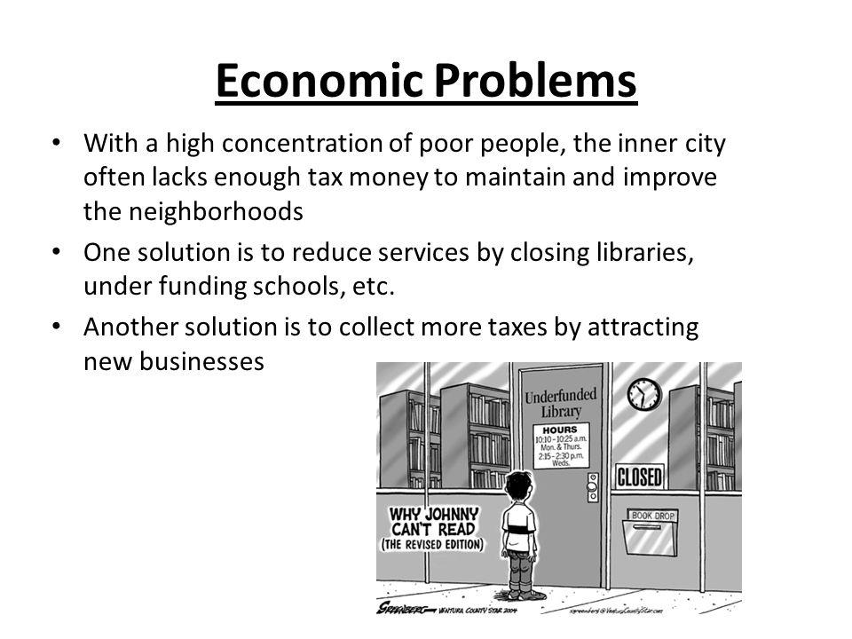 Economic Solutions To Improve The City