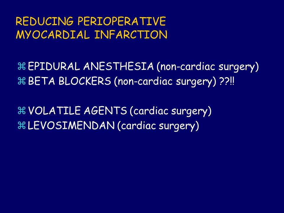 REDUCING PERIOPERATIVE MYOCARDIAL INFARCTION