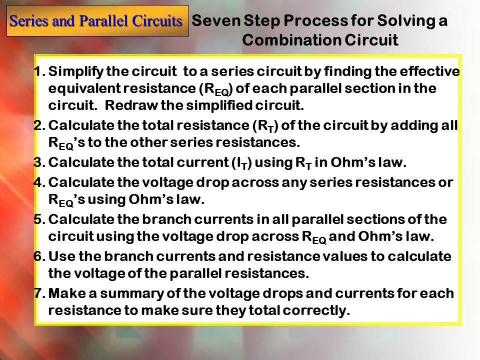 Seven Step Process for Solving a Combination Circuit