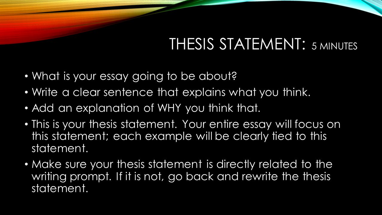 Thesis statement: 5 minutes
