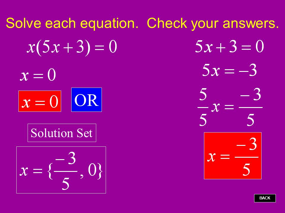 Solve each equation. Check your answers.