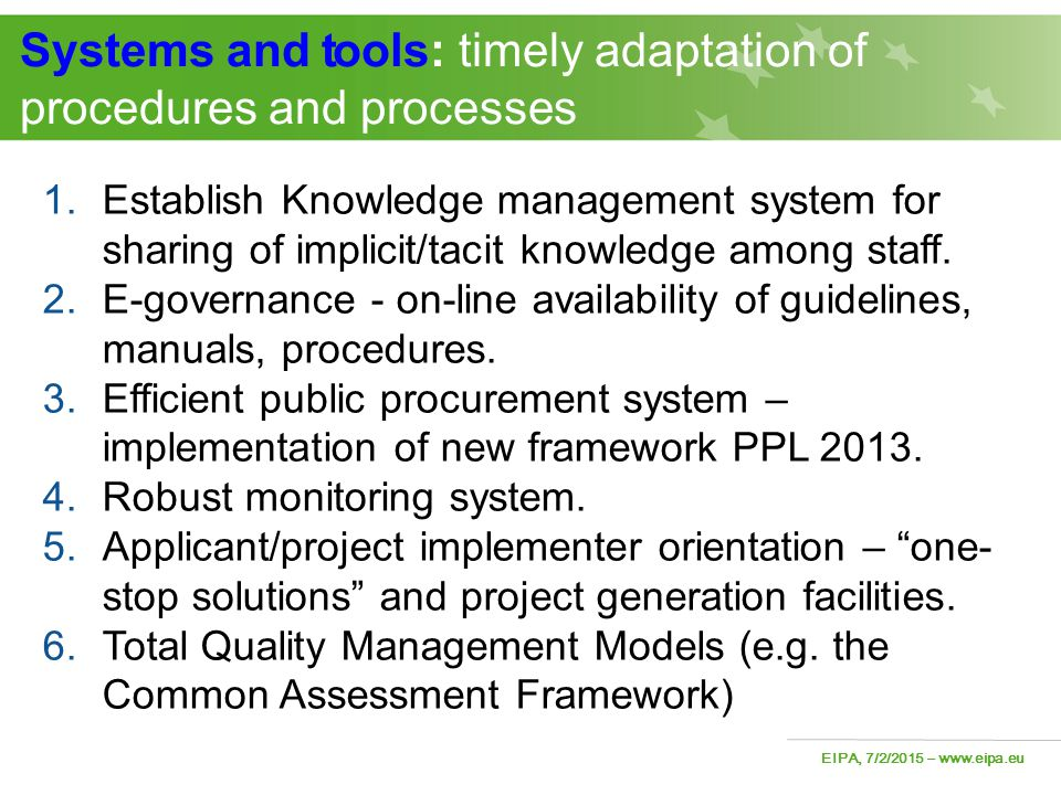 Systems and tools: timely adaptation of procedures and processes