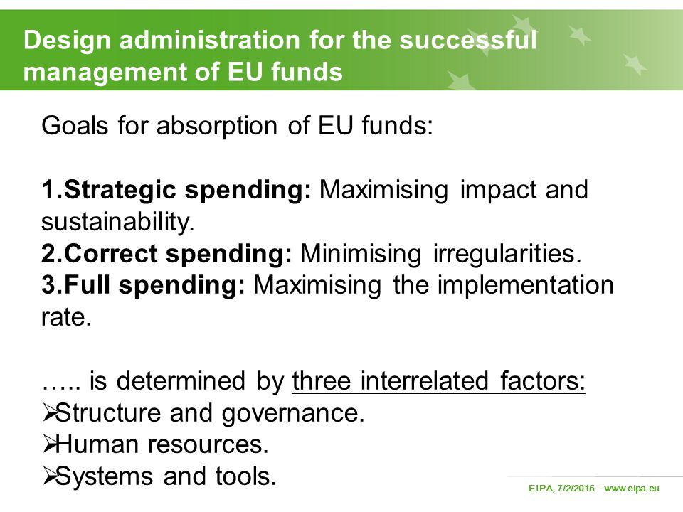 Design administration for the successful management of EU funds