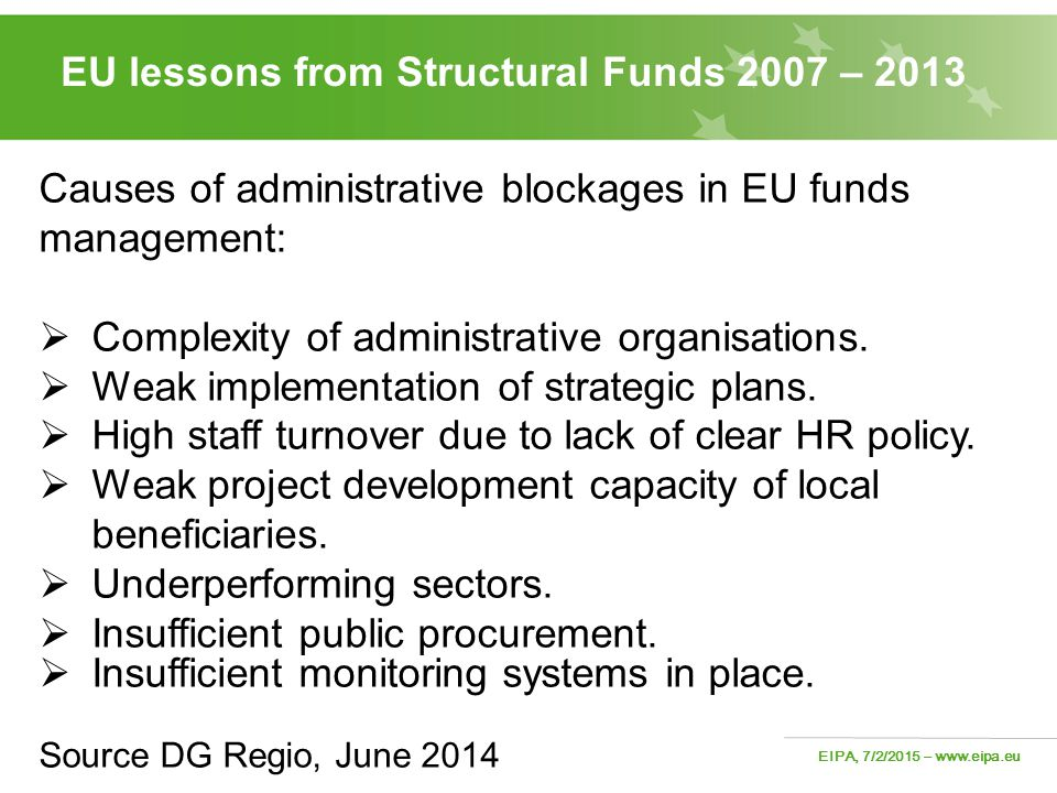 EU lessons from Structural Funds 2007 – 2013