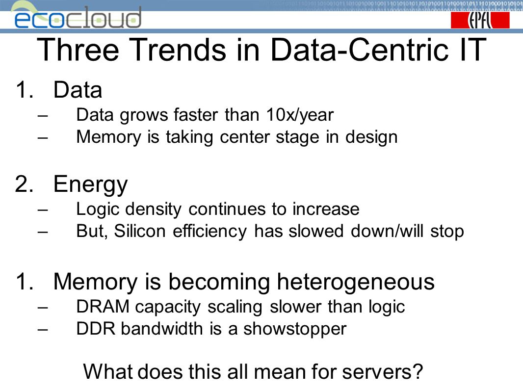 Three Trends in Data-Centric IT