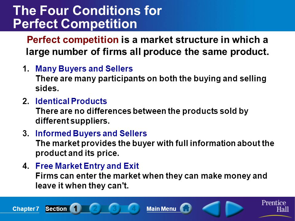 list four conditions for perfect competition