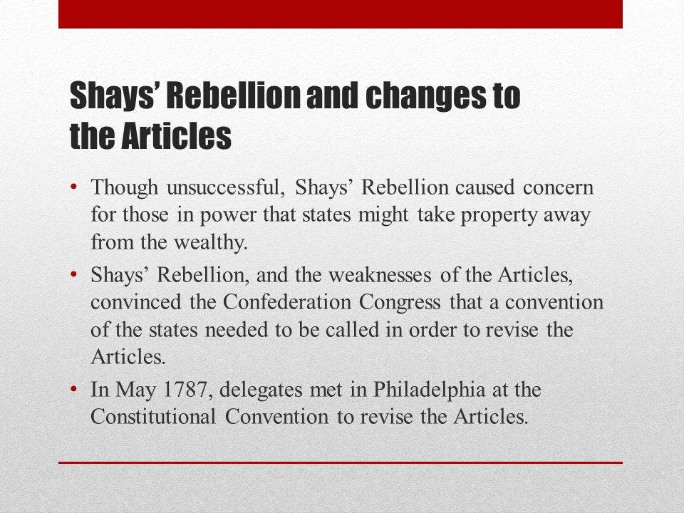 Shays' Rebellion and changes to the Articles