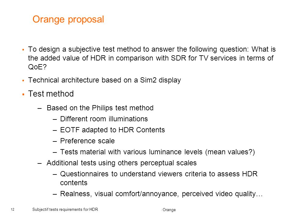 Subjectif tests requirements for HDR - ppt download