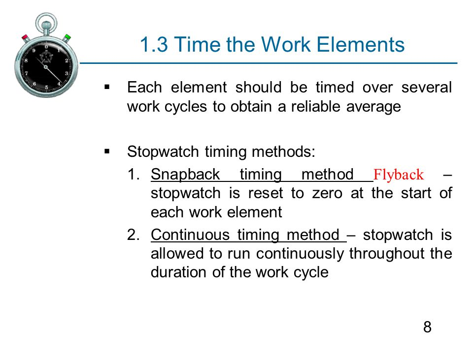 Direct Time Study Chapter 13 Sections Direct Time Study