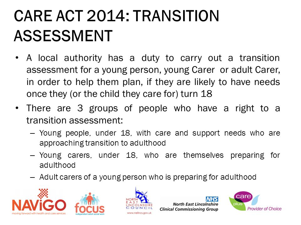 CARE ACT 2014: TRANSITION ASSESSMENT