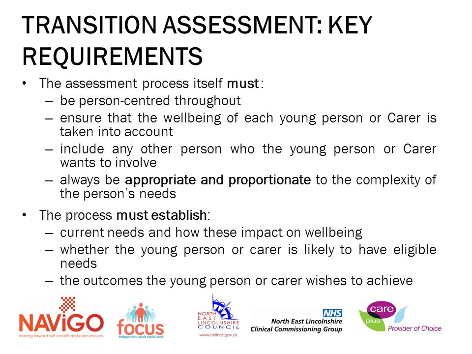 TRANSITION ASSESSMENT: KEY REQUIREMENTS