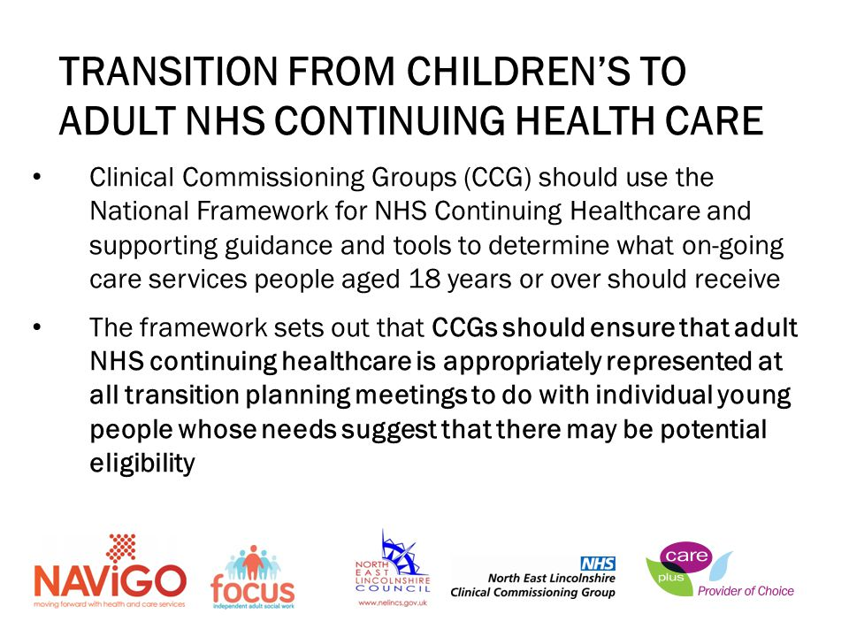 TRANSITION FROM CHILDREN'S TO ADULT NHS CONTINUING HEALTH CARE