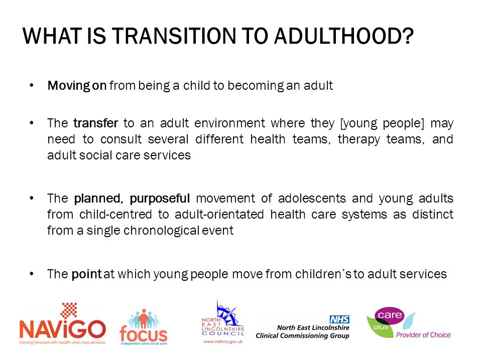 WHAT IS TRANSITION TO ADULTHOOD