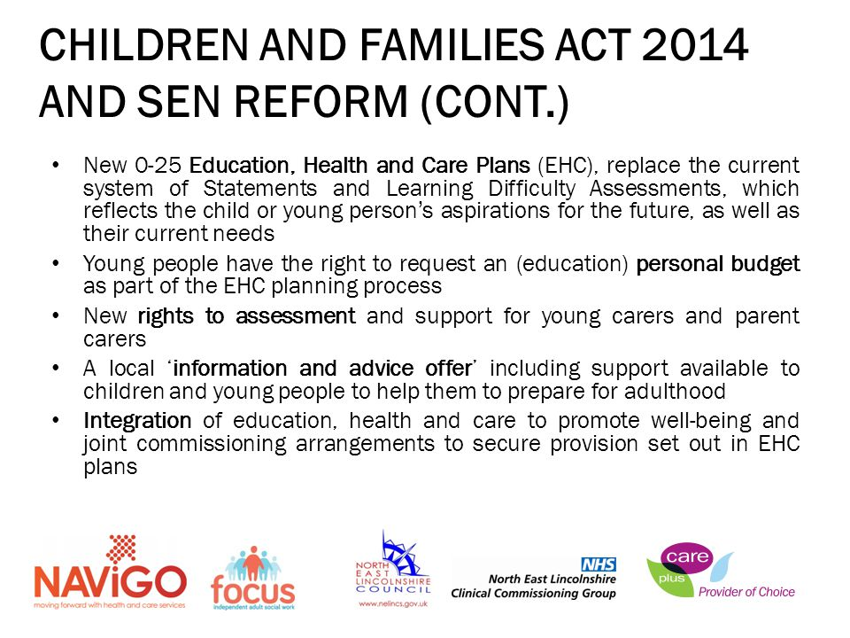 CHILDREN AND FAMILIES ACT 2014 AND SEN REFORM (CONT.)