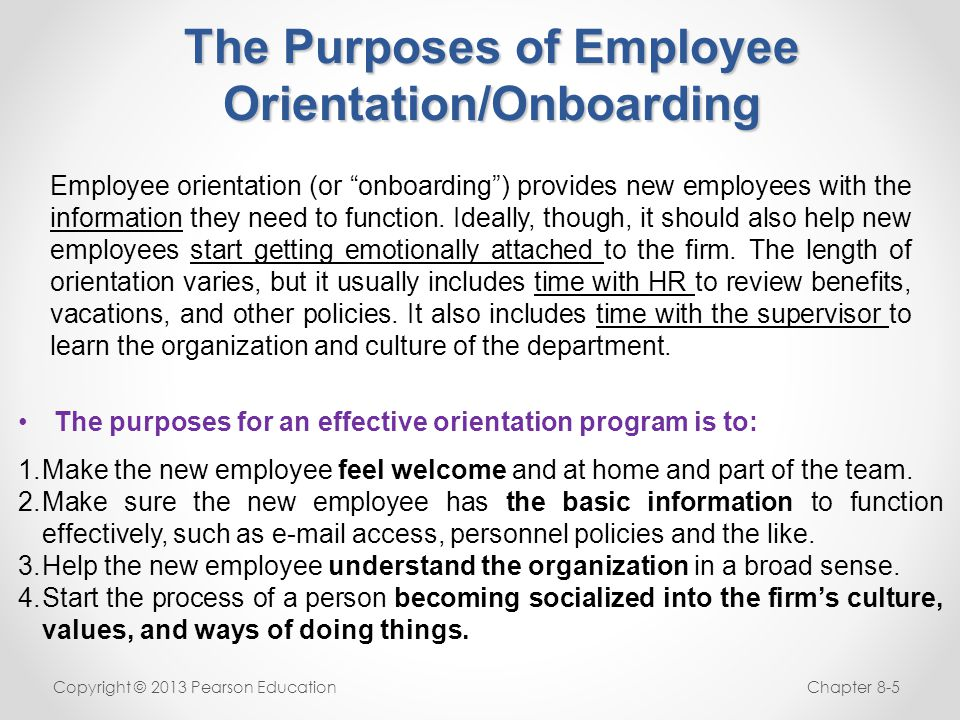 The Purposes of Employee Orientation/Onboarding