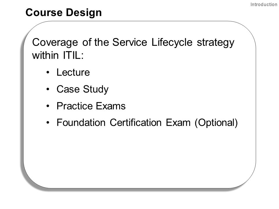 ITIL Foundation IT Service Management Lifecycle Instructor: Tom ...