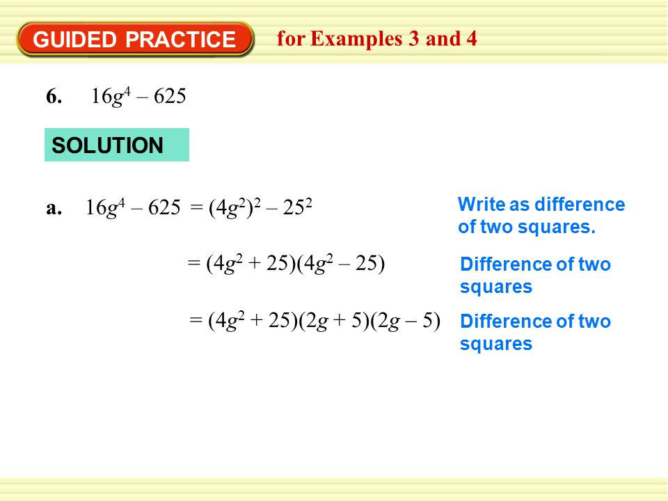 GUIDED PRACTICE for Examples 3 and g4 – 625 SOLUTION
