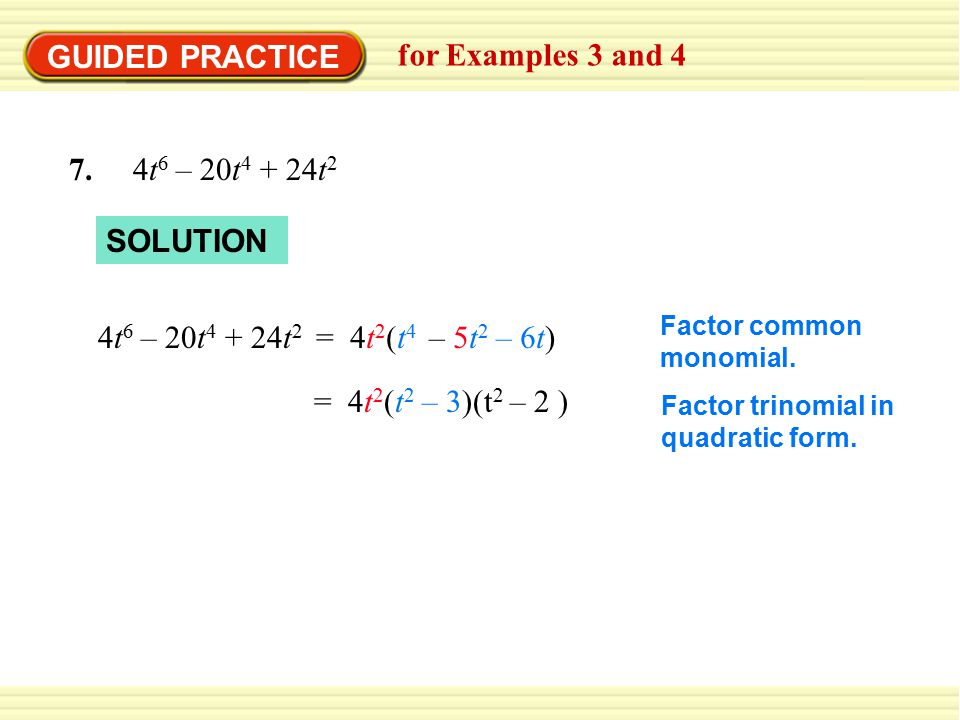 GUIDED PRACTICE for Examples 3 and t6 – 20t4 + 24t2 SOLUTION