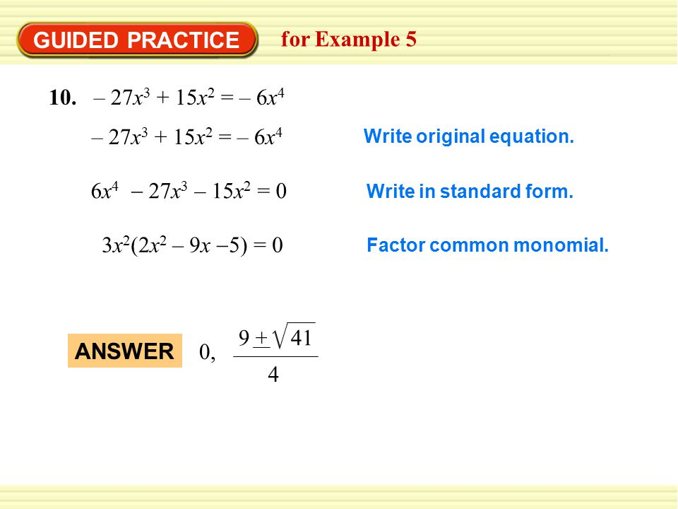 GUIDED PRACTICE for Example – 27x3 + 15x2 = – 6x4