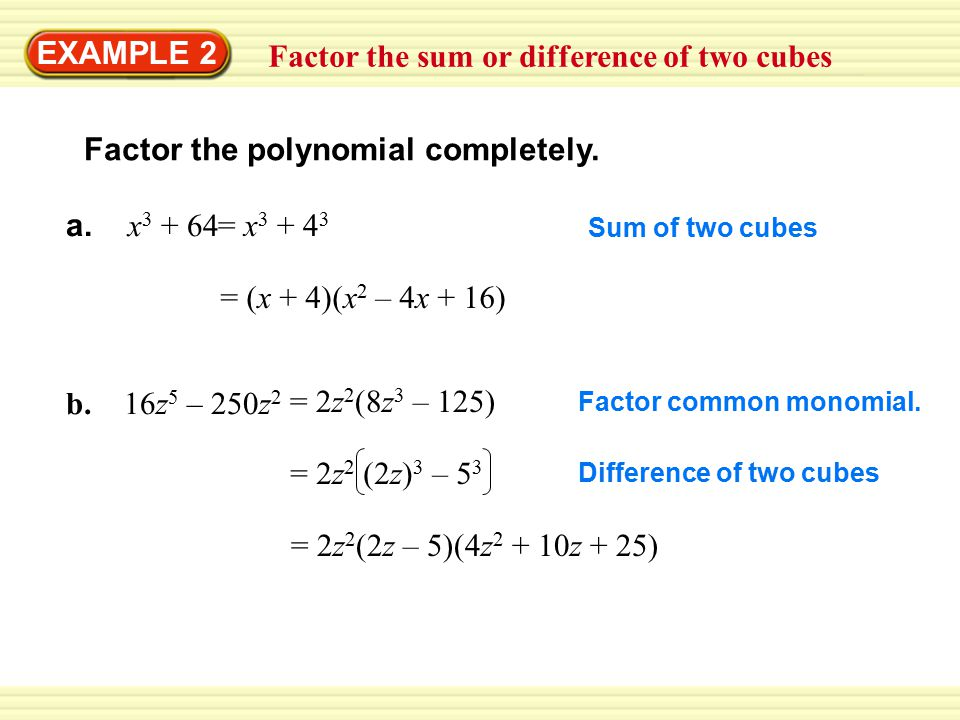 Factor the sum or difference of two cubes