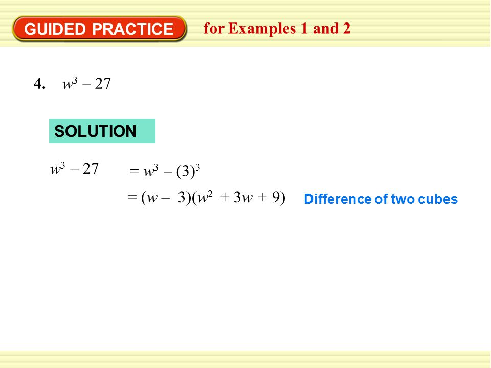 GUIDED PRACTICE for Examples 1 and 2 4. w3 – 27 SOLUTION w3 – 27