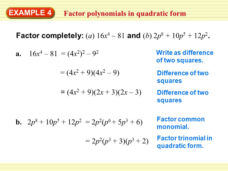 Factor polynomials in quadratic form