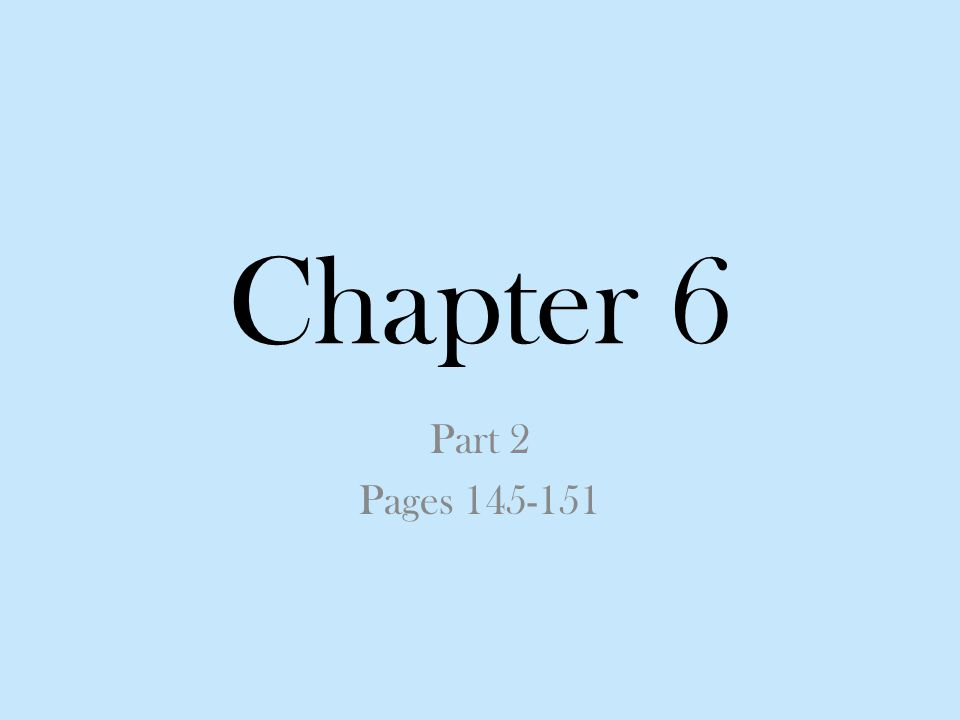 Chapter 6 Part 2 Pages