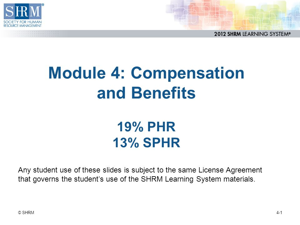 Module 4 Compensation And Benefits 19 Phr 13 Sphr Ppt Download
