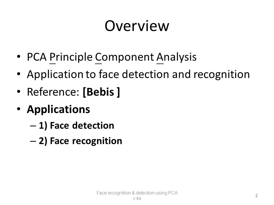 Face recognition and detection using Principal Component