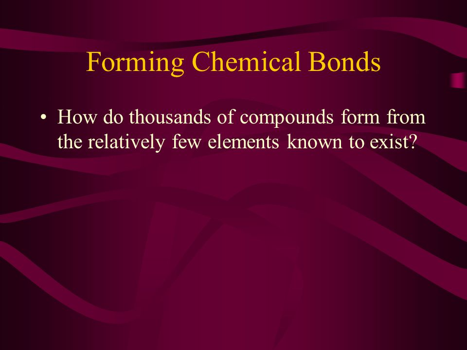 Forming Chemical Bonds