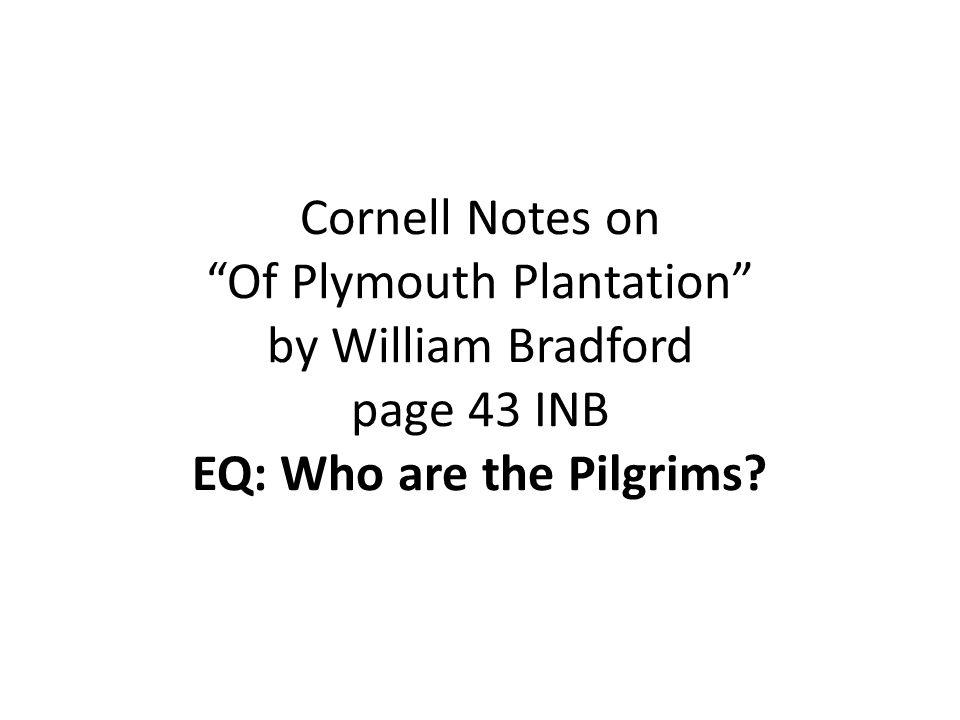 William bradford of plymouth plantation book 1 summary ...