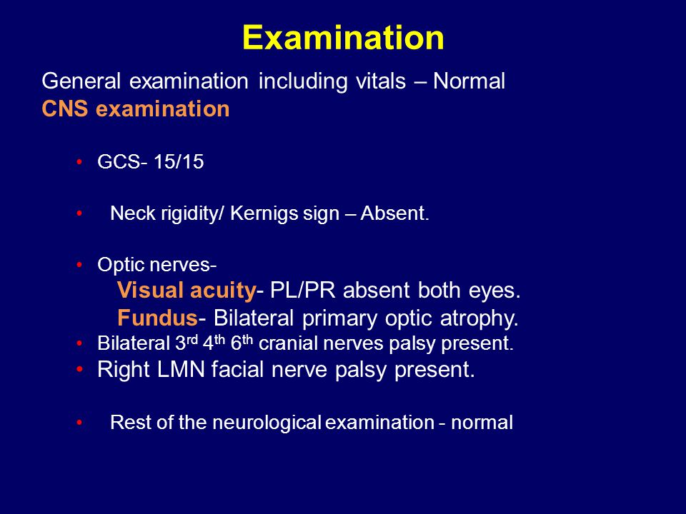 Examination General examination including vitals – Normal