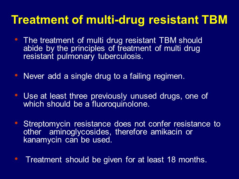 Treatment of multi-drug resistant TBM