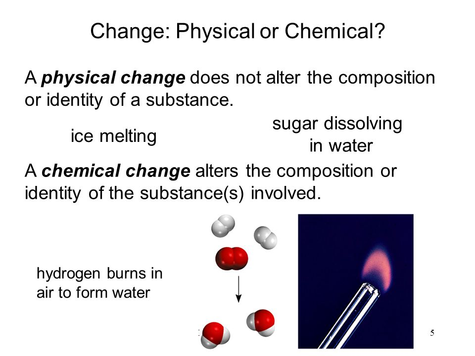 Change: Physical or Chemical