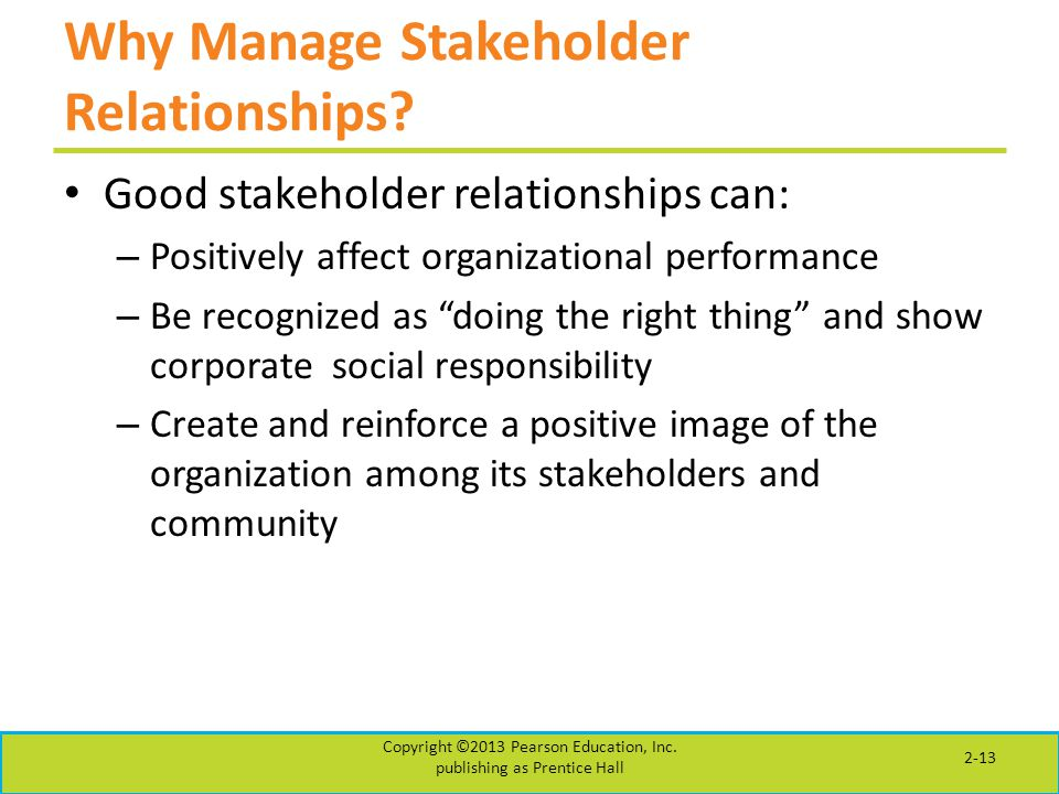 Why Manage Stakeholder Relationships