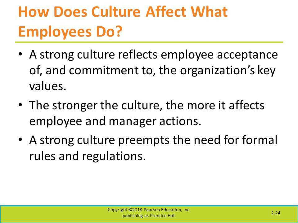 How Does Culture Affect What Employees Do