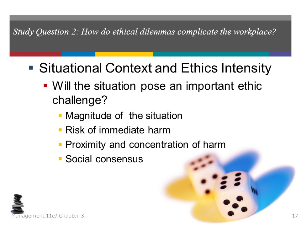 Study Question 2: How do ethical dilemmas complicate the workplace
