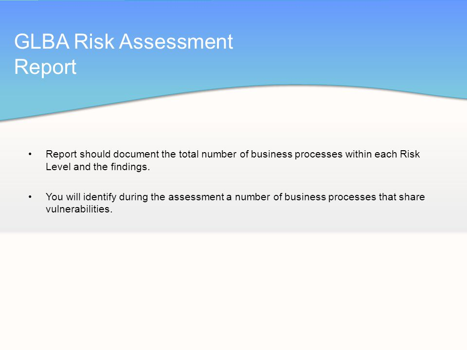 Glba & is/it risk assessments ppt video online download.