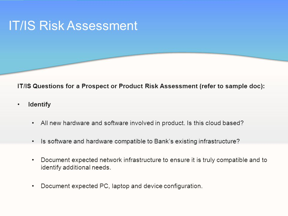 IT/IS Risk Assessment IT/IS Questions For A Prospect Or Product Risk  Assessment